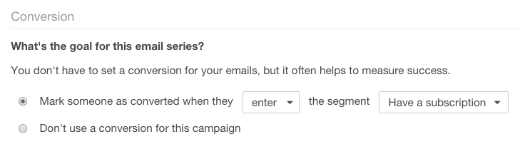 Sample email campaign conversion goal in Customer.io